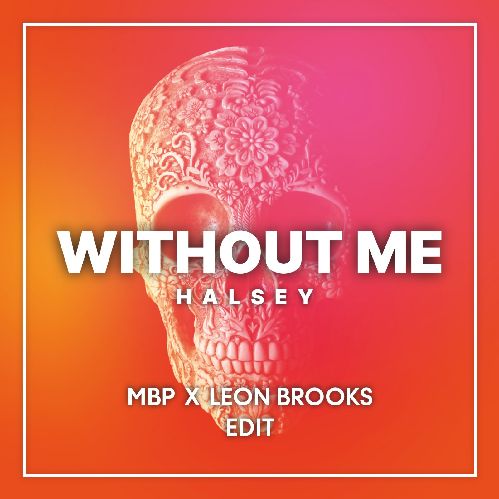 WITHOUT ME (EDIT.)